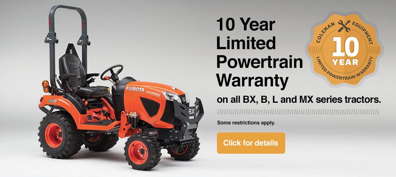 Coleman Equipment 10-Year Limited Powertrain Warranty on Kubota Tractors